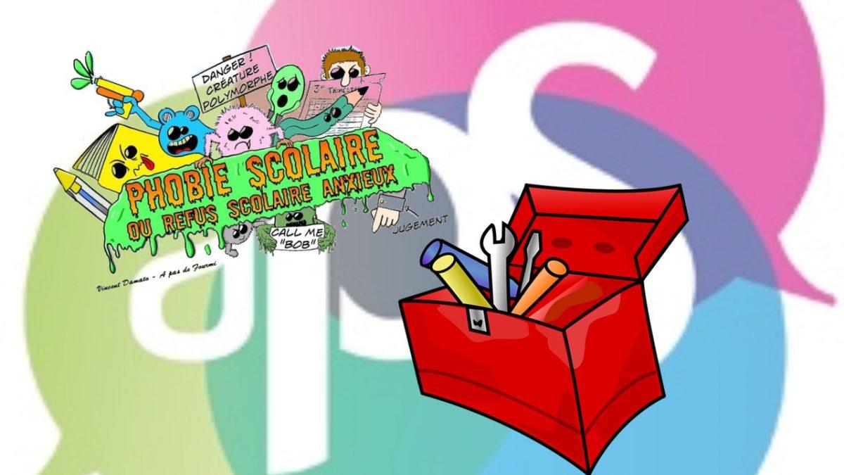 Boîte à outils site phobie scolaire APS